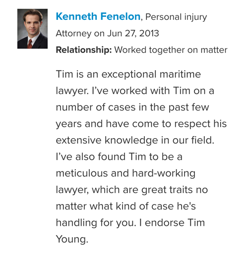 Kenneth Fenelon peer endorsement of Maritime Attorney Tim Young