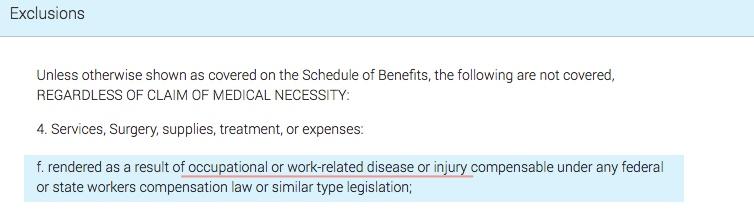 Health Insurance Excludes work injuries