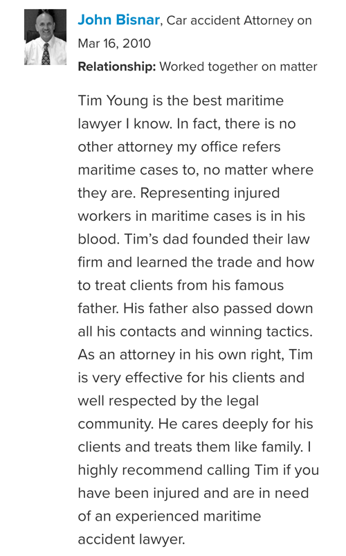 John Bisnair peer endorsement of Maritime Attorney Tim Young