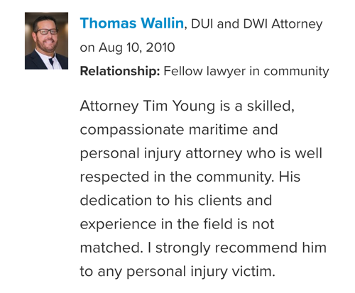 Darrin Mish peer endorsement of Maritime Attorney Tim Young